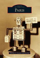 Paris [Images of America] [TX] [Arcadia Publishing]