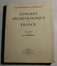 Congrès Archéologique de France - LA ROCHELLE - 1956