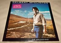 The Jealous Kind by Delbert McClinton (Vinyl LP, 1980 USA Sealed)