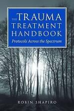 The Trauma Treatment Handbook: Protocols Across the Spectrum (Norton Professiona