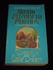 wm* SUSAN ELIZABETH PHILLIPS ~ DREAM A LITTLE DREAM