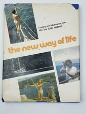 Rare Book New Way of Life Cruising Adventuring -Pat John Samson -Sailing Boating