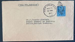 1941 New Orleans LA USA cover To General Consul Belize British Honduras