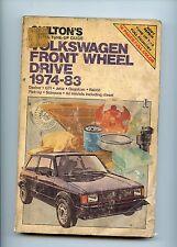Chilton's Repair Guide - Volkswagen Front Wheel Drive 1974-83 Jetta, GTI, Rabbit