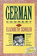 German Cookery: The Crown Classic Cookbook Series by Elizabeth Schuler, Good Boo