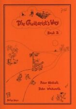The Guitarists Way Book 2 by Peter Nuttall and John Whitworth