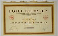 Hotel George V  action de 100 Fr Paris 1939