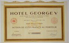 Hotel George V  action de 100 Fr Paris 1939