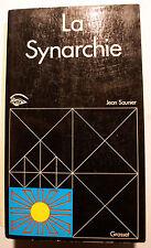 SYNARCHIE/VIEUX REVE DUNE SOCIETE NOUVELLE/JEAN SAUNIER/ED GRASSET/1971