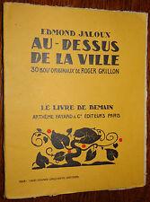 Le Livre de Demain E. JALOUX Au-dessus de la ville Bois Roger GRILLON Woodcuts