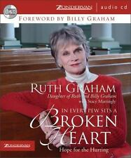 In Every Pew Sits a Broken Heart Hope for the Hurting by Ruth Graham CD New