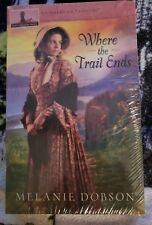 Where the Trail Ends : American Tapestries by Melanie Dobson (2012, Paperback)