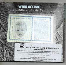 Wise in Time - Ballad of Den the Men (2006). Digipak PROMO CD album
