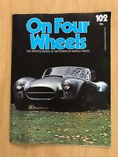ON FOUR WHEELS MAGAZINE 1975 EDITION 102~BRILLIANT CONDITION--inc SHELBY++