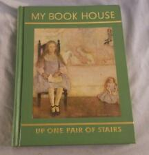 UP ONE PAIR OF STAIRS OF MY BOOK HOUSE 1958 ED. BY OLIVE BEAUPRE MILLER