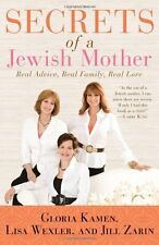 Secrets of a Jewish Mother: Real Advice, Real Family, Real Love by Jill Zarin, L