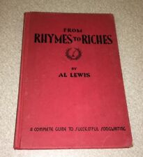 From Rhymes to Riches: A complete Guide to Successful Songwriting Al Lewis 1935