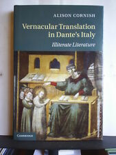 VERNACULAR TRANSLATION IN DANTE'S ITALY - ALISON CORNISH 2011 1st H/B