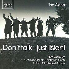 Don't Talk: Just Listen, New Music