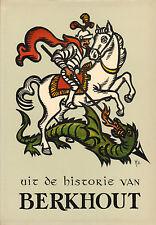 UIT DE HISTORIE VAN BERKHOUT - H. Kollis (1968)