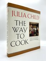 SIGNED — The Way to Cook — FIRST / 1ST EDITION — Julia CHILD 1989 — INSCRIBED