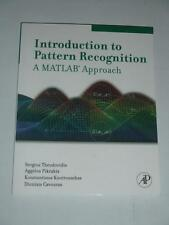 INTRODUCTION TO PATTERN RECOGNITION Matlab Approach 2010 NEW by Theodoridis etc