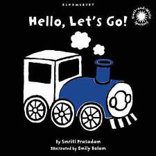Hello, Let's Go!: Black and White Sparkler Board Book by Smriti Prasadam...