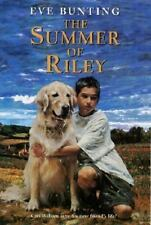 The Summer of Riley by Eve Bunting (2002, Paperback) FREE S&H
