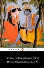 Krishna: the Beautiful Legend of God: Srimad Bhagavata Purana Book X Penguin