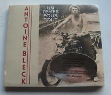 ANTOINE BLECK -- UN TEMPS POUR TOUT CD - BRAND NEW FACTORY SEALED