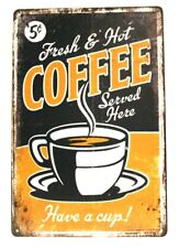 New Fresh Hot Coffee Tin Sign Bar Rustic Vintage Advertisement Style Shop Diner