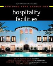 Building Type Basics for Hospitality Facilities by McDonough, Brian, Hill, John