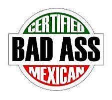 3x Certified Bad ass Mexican worker Hart Hat Osha Union sticker Decal USA joke