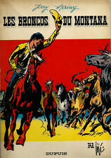 RARE EO 1965 SUPERBE ÉTAT + JIJÉ + JERRY SPRING N° 14 : LES BRONCOS DU MONTANA