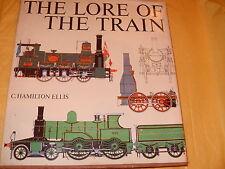 The Lore Of The Train - C Hamilton Ellis - 1973 - As Photo