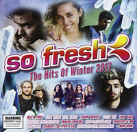 So Fresh - The Hits Of Winter 2017 [New & Sealed] CD