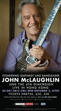 "JOHN MCLAUGHLIN & THE 4TH DIMENSION ""LIVE IN HONG KONG"" 2015 CONCERT TOUR POSTER"