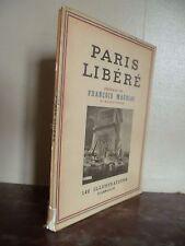 PARIS LIBERE F.MAURIAC 140 ILLUSTRATIONS FLAMMARION 1944 FRONT. DE PAGE TITRE***