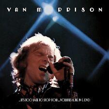 VAN MORRISON - ..IT'S TOO LATE TO STOP NOW...VOLUMES II,III,IV  4 CD NEU