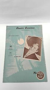 Old Sheet Music 4 Roads J Alfredo Jiménez And Aceves Mejia 1951 Music South