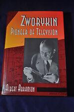 1995 *FIRST* Zworykin : Pioneer of Television by Albert Abramson HCDJ