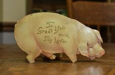 New listing vintage antique Valentine card, dated 1907, unusual stand up Pig heavy duty Rare