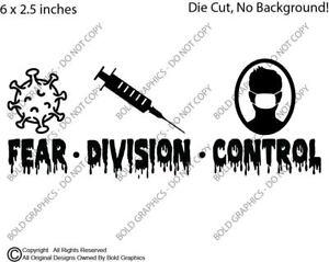 6in Fear Division Control Decal Sticker Car No Mask Vaccine Rona Anti Lies USA
