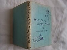 Margaret Kent STORIES FOR THE NURSERY SCHOOL George G Harrap 1st Edition