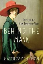 Behind the Mask: The Life of Vita Sackville-West (Paperback or Softback)