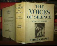 Malraux, Andr? THE VOICES OF SILENCE Man and His Art 1st Edition Later Printing