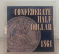 Replica 1861 CONFEDERATE STATES OF AMERICA Half Dollar-with paperwork--in sleeve
