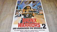 LES GUERRIERS DU BRONX 2 bronx warriors ! affiche cinema