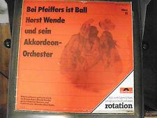 bei pfeiffers ist ball - Horst Wende und sein Akkordeon Orchester -polydor 24281