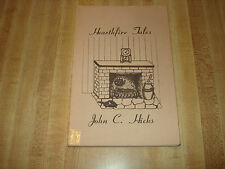 Awesome 1978 Vintage book - Hearthfire Tales by John C. Hicks